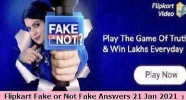 Flipkart Fake or Not Fake Answers 21 Jan 2021.jpg