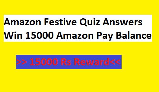 Amazon Festive Quiz Answers Win 15000 Amazon Pay Balance