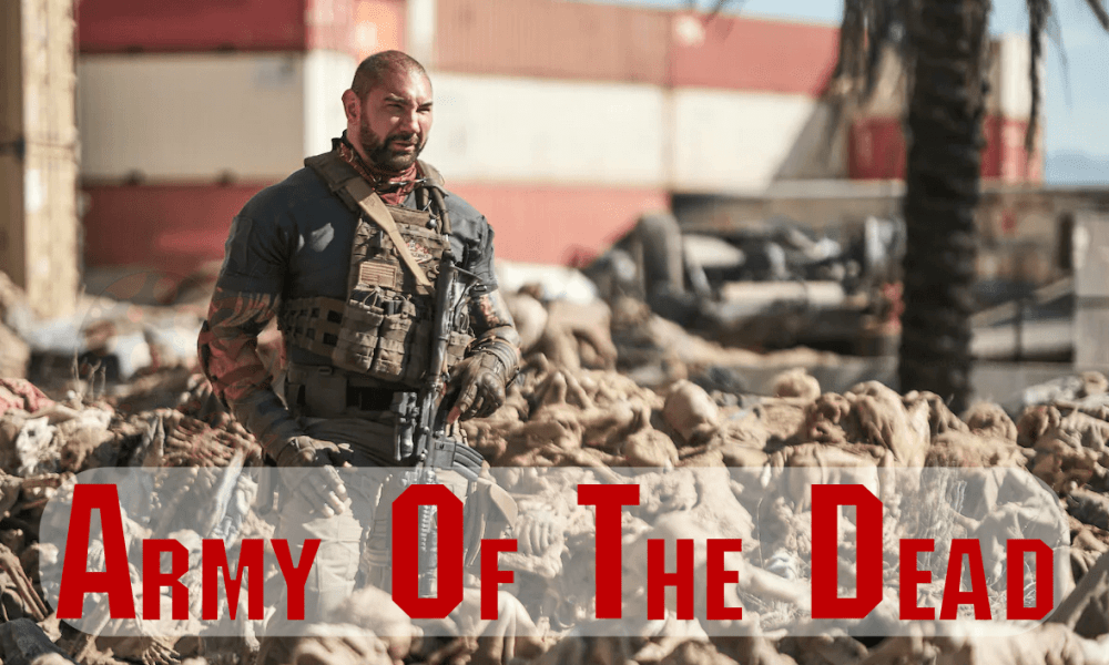 Army of the Dead Movie the Latest Action Thriller Movie Watch Online Free