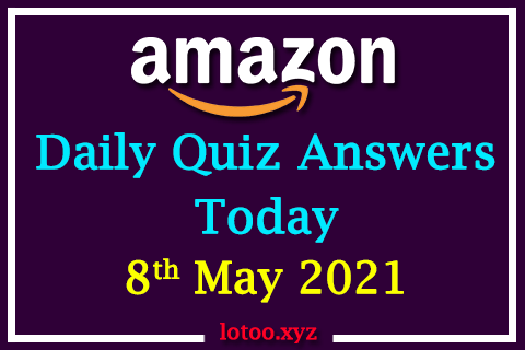 amazon daily quiz 08 05 21