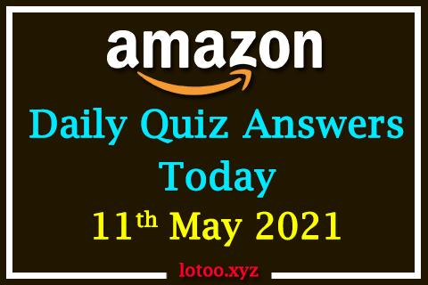 amazon daily quiz 11 05 21