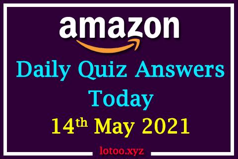 amazon daily quiz 14 05 21